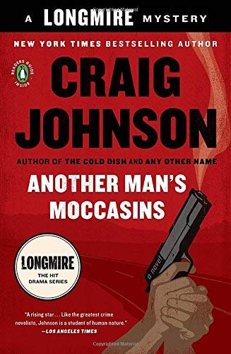 Craig Johnson Another Man's Moccasins A Longmire Mystery