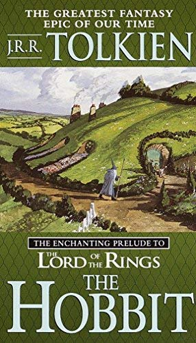 J. R. R. Tolkien The Hobbit The Enchanting Prelude To The Lord Of The Rings