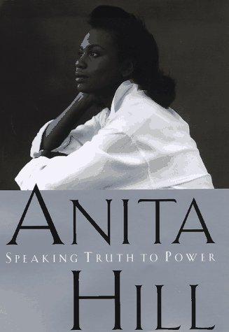 Anita Hill Speaking Truth To Power