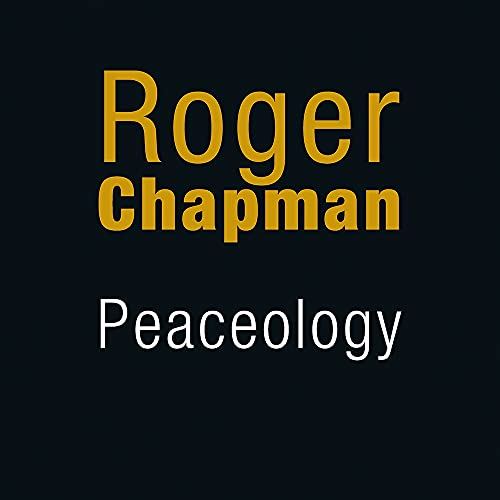 Roger Chapman Peaceology Import Gbr