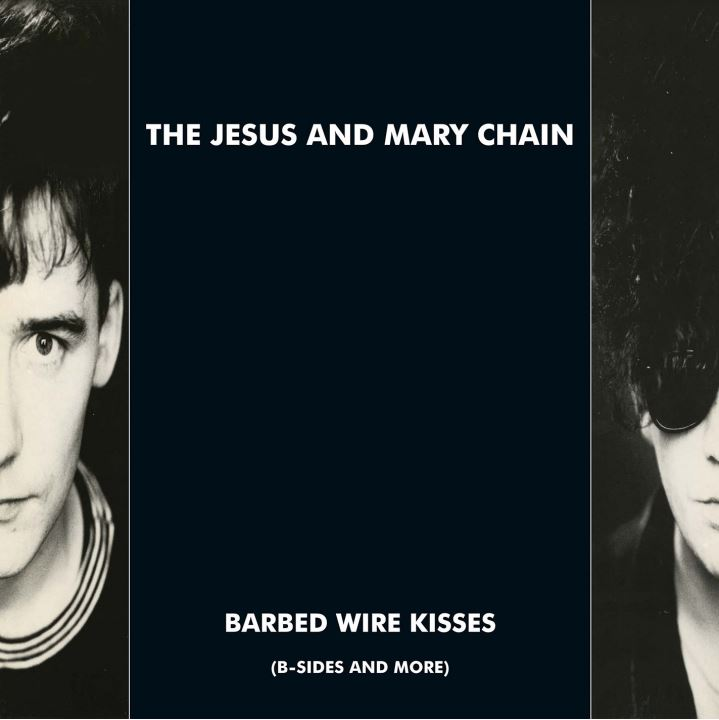 Jesus & Mary Chain Barbed Wire Kisses Barbed Wire Kisses