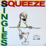 Squeeze Singles 45's And Under (sp 4922)